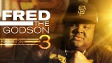 Fred The Godson – The Session 3 Freestyle