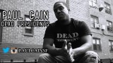 Paul Cain – Dead Presidents