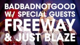 BADBADNOTGOOD, Freeway & Just Blaze – What We Do (Live at SXSW)