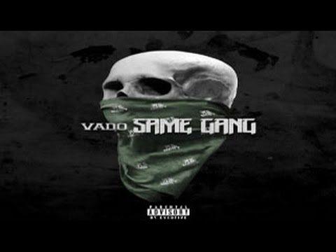 Vado – Same Gang