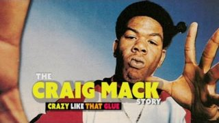 Crazy like That glue- The Craig Mack Story streetinfo
