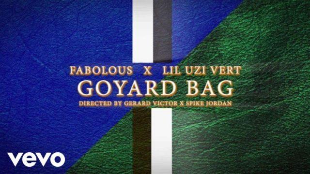 Fabolous – Goyard Bag (feat. Lil Uzi Vert)